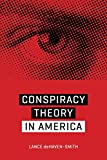 """Lance deHaven-Smith, """"Conspiracy Theory in America"""" (U of Texas Press, 2014)"""