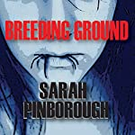 Breeding Ground | Sarah Pinborough