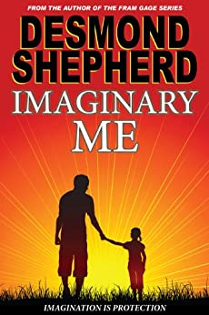 Imaginary Me by [Shepherd, Desmond]