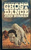 Ghost Dance, John Norman, 0345219244