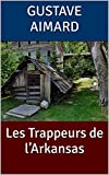 Les Trappeurs de l'Arkansas (French Edition)