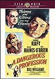 A Dangerous Profession