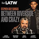 Between Riverside and Crazy | Stephen Adly Guirgis