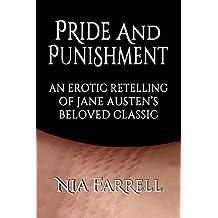 Pride and Punishment: An Erotic Retelling of Jane Austen's Beloved Classic