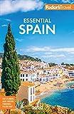 Fodor s Essential Spain 2020 (Full-color Travel Guide)