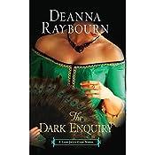 The Dark Enquiry: A Lady Julia Grey Novel | Deanna Raybourn
