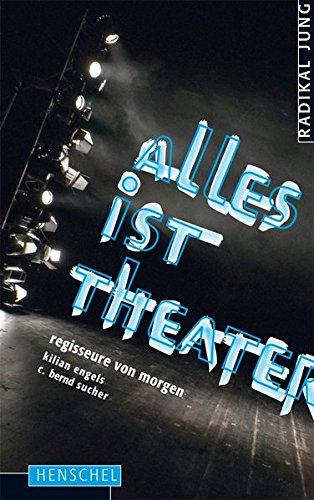 radikal jung 2016: regisseure von morgen Taschenbuch – 27. April 2016 Kilian Engels C. Bernd Sucher Henschel 3894877863