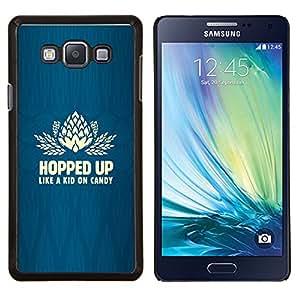 Eason Shop / Premium SLIM PC / Aliminium Casa Carcasa Funda Case Bandera Cover - Candy Funny Quote Life Blue - For Samsung Galaxy A7 ( A7000 )