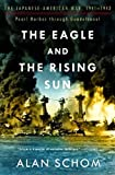img - for The Eagle and the Rising Sun: The Japanese-American War, 1941-1943: Pearl Harbor through Guadalcanal (No. 1) book / textbook / text book