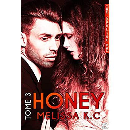 Honey - Tome 3 (French Edition)