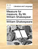 Measure for Measure by Mr William Shakespear, William Shakespeare, 1170432743