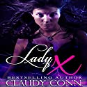 Lady X Audiobook by Claudy Conn Narrated by Mary Sarah Agliotta