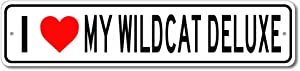 Buick Wildcat Deluxe I Love My Car Aluminum Sign, Garage Wall Decor, Man Cave Sign - 4x18 inches