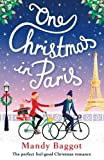 One Christmas in Paris: The perfect feel good Christmas romance by  Mandy Baggot in stock, buy online here