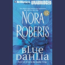 Blue Dahlia: In the Garden, Book 1 Audiobook by Nora Roberts Narrated by Susie Breck