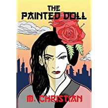 PAINTED DOLL: An Erotic Science Fiction Novel: [Enhanced Edition]