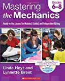 Mastering the Mechanics - Grades 6-8, Linda Hoyt and Lynnette Sandvold, 0545223008