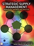 img - for Strategic Supply Management: Principles, theories and practice book / textbook / text book