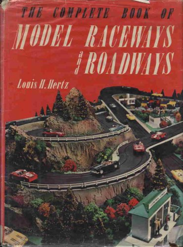 - The complete book of model raceways and roadways