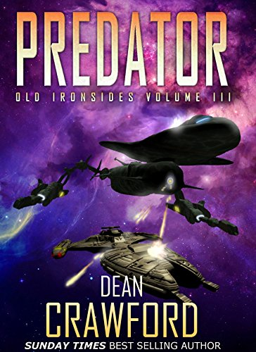 """… brilliant high-concept, high-octane thriller…"" – The Guardian  Predator (Old Ironsides Book 3) by Dean Crawford is featured in today's Kindle Daily Deals"