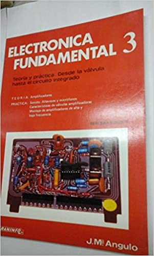 Electronica Fundamental: Tomo 3 (Vol. 3): Jose Maria Angulo: 9788428309424: Amazon.com: Books
