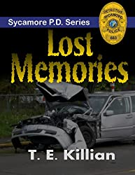 Lost Memories (Sycamore P.D. Series Book 1)