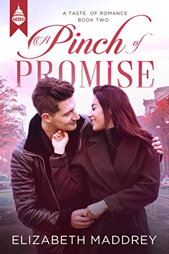 Book: A Pinch of Promise (Taste of Romance Book 2) by Elizabeth Maddrey