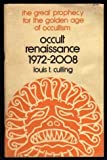 Occult Renaissance Foulsham, Louis T. Culling, 0875421334