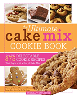 The Ultimate Cake Mix Cookie Book: More Than 375 Delectable Cookie Recipes That Begin with