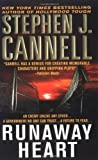 Runaway Heart, Stephen J. Cannell, 0312997183