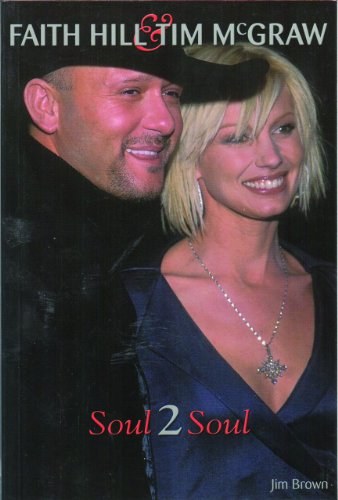 Faith Hill and Tim McGraw: Soul 2 Soul