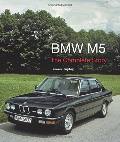 Bmw M5 The Complete Story Crowood Autoclassics Buy Online In