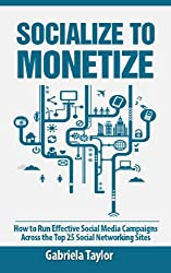 Socialize To Monetize