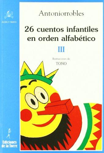 26 Cuentos Infantiles En Orden Alfabético. Tomo III