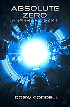 Absolute Zero (Absolute Knowledge Book 2) by [Cordell, Drew]