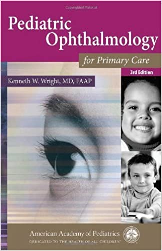 Book Pediatric Ophthalmology for Primary Care by Kenneth W. Wright MD FAAP (2007-07-02)