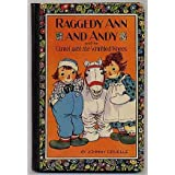 Raggedy Ann and Andy and the camel with the wrinkled knees, ~ Melissa Eisler