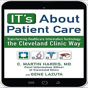 IT's About Patient Care Audiobook