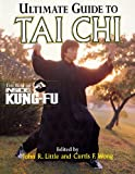img - for Ultimate Guide To Tai Chi : The Best of Inside Kung-Fu book / textbook / text book