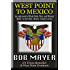 West Point to Mexico (Duty, Honor, Country Book 1)