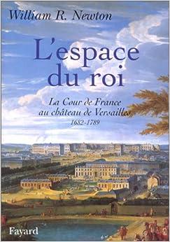 Book L'Espace Du Roi (French Edition)