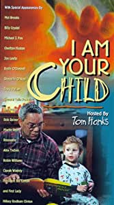 I Am Your Child [VHS]