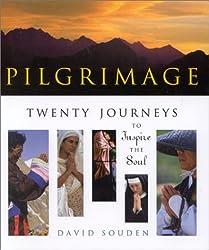 Pilgrimage: Twenty Journeys to Inspire the Soul