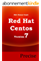 RedHat and Centos 7 Precise (English Edition)