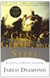 Guns, Germs, and Steel: The Fates of Human Societies by Jared M. Diamond(April 1, 1999) Paperback