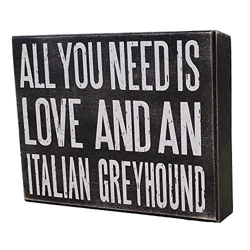 JennyGems - All You Need is Love and an Italian Greyhound - Stand Up Wooden Box Sign - Iggy Home Decor -IG Decorations and Accessories - Dog Artwork, Italian Mom - Shelf Knick Knacks