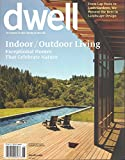 DWELL MAGAZINE JUNE 2016 INDOOR / OUTDOOR LIVING : FROM LAP POOLS TO LUSH GARDENS, BEST IN LANDSCAPE DESIGN