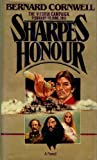 Sharpe's Honour: Richard Sharpe & the Vitoria Campaign, February to June 1813 (Richard Sharpe's Adventure Series #16)