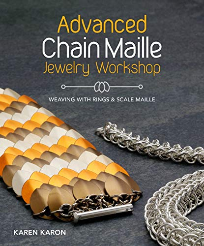 Advanced Chain Maille Jewelry