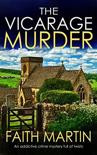 THE VICARAGE MURDER an addictive crime mystery full of twists (Monica Noble Detective Book 1) por FAITH MARTIN